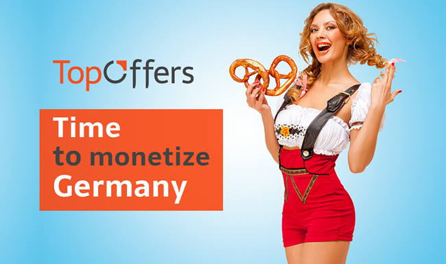 Time to Monetize Germany with TopOffers