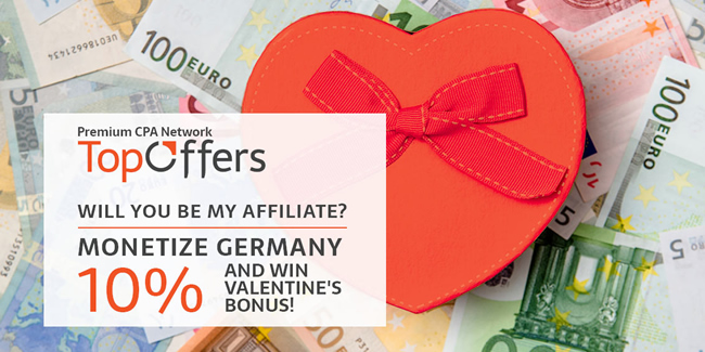 Monetize Germany and Win 10% Valentine's Bonus